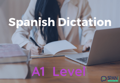 Spanish Dictation A1 Level